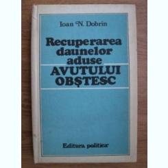 RECUPERAREA DAUNELOR ADUSE AVUTULUI OBSTESC - IOAN N. DOBRIN