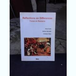 REFLECTIONS ON DIFFERENCES - IRINA CULIC   (EDITIE IN LIMBA ENGLEZA)