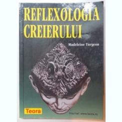 REFLEXOLOGIA CREIERULUI DE MADELEINE TURGEON