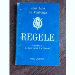 REGELE, CONVORBIRI CU D. JUAN CARLOS I AL SPANIEI - JOSE LUIS DEVILALLONGA
