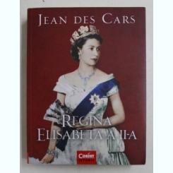REGINA ELISABETA A II - A DE JEAN DES CARS , 2019 Autor: JEAN DES CARS
