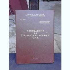REGULAMENT DE EXPLOATARE TEHNICA C.F.R.