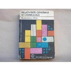 Relativitate generala si cosmologie , Nicolae Ionescu-Pallas , 1980