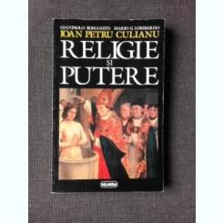 RELIGIE SI PUTERE - IOAN PETRU CULIANU
