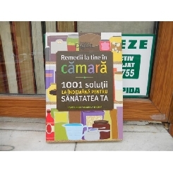 REMEDII LA TINE IN CAMARA. 1001 SOLUTII LA INDEMANA PENTRU SANATATEA TA de SARA ALTSGUL si PAMELA HOPS 2014