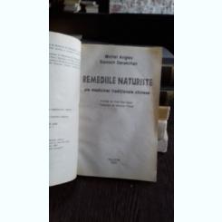 REMEDIILE NATURISTE ALE MEDICINEI TRADITIONALE CHINEZE-MICHEL ANGLES-SIAVOCH DARAKHAN