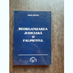 REORGANIZAREA JUDICIARA SI FALIMENTUL - RADU BUFAN