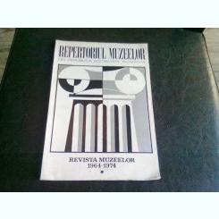 REPERTORIUL MUZEELOR DIN REPUBLICA SOCIALISTA ROMANIA REVISTA MUZEELOR 1964-1974