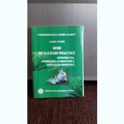 REPRODUCTIA, ANDROLOGIA SI OBSTETRICA ANIMALELOR DOMESTICE - LAURA TUDOR