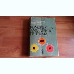 REPRODUCTIA ANIMALELOR DE FERMA-ALEXANDRU BOGDAN SI ALTII.