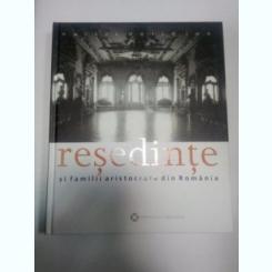 RESEDINTE SI FAMILII ARISTOCRATE DIN ROMANIA - NARCIS DORIN ION