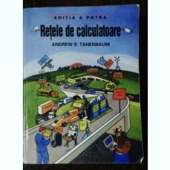 RETELE DE CALCULATOARE - ANDREW S. TANENBAUM