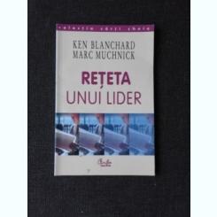RETETA UNUI LIDER - KEN BLANCHARD