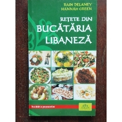 RETETE DIN BUCATARIA LIBANEZA - HANNAH GREEN