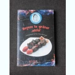 RETETE LA GRATAR ALTFEL - DAN SILVIU BOERESCU