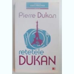 RETETELE DUKAN , RGIMUL MEU IN 350 DE RETETE , EDITIA A II A DE PIERRE DUKAN , 2012