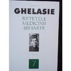 RETETELE MEDICINII ISIHASTE - GHELASIE