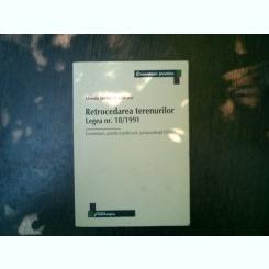 Retrocedarea terenurilor Legea nr. 18/1991 - Mirela Steluta Croitoru