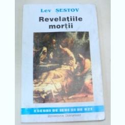 REVELATIILE MORTII-LEV. SESTOV 1993