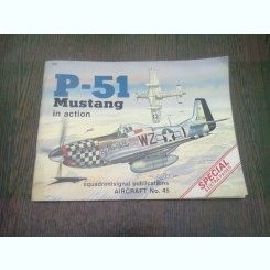 REVISTA AIRCRAFT NR.45. P-51 MUSTANG IN ACTION