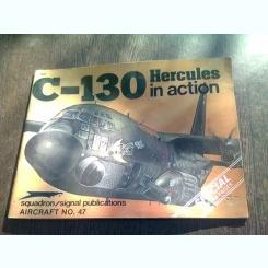 REVISTA AIRCRAFT NR.47 - C-130 HERCULES IN ACTION  (TEXT IN LIMBA ENGLEZA)