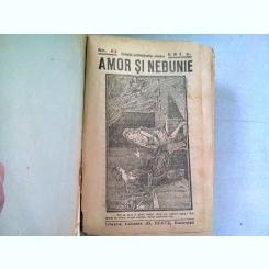 REVISTA AMOR SI NEBUNIE 62/1928 NUMERE COLIGATE