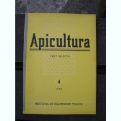REVISTA APICULTURA NR. 4/1958   CAIET SELECTIV