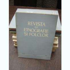 REVISTA DE ETNOGRAFIE SI FOLCLOR NR.6/1967