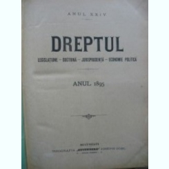 Revista Dreptul, anul XXIV, 1895