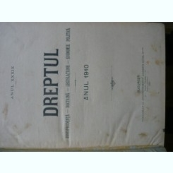 Revista Dreptul, anul XXXIX, 1910