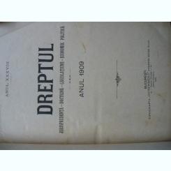 Revista Dreptul, anul XXXVIII, 1909