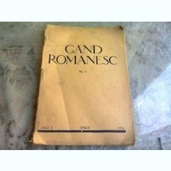 REVISTA GAND ROMANESC , NR. 4 , ANUL II , APRILIE , 1934