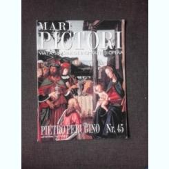 REVISTA MARI PICTORI NR.45/2001 PIETRO PERUGINO