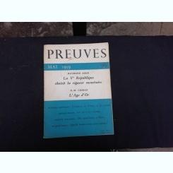 REVISTA PREUVES NR.99/1959  (CU ARTICOLE DE RAYMOND ARIN, E.M. CIORAN SI ALTII, TEXT IN LIMBA FRANCEZA)