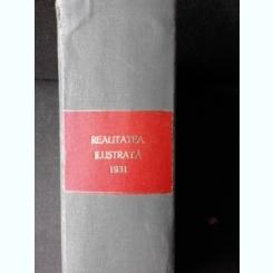 REVISTA REALITATEA ILUSTRATA 1931 49 NUMERE COLIGATE