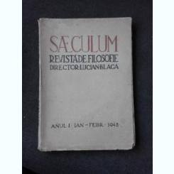 REVISTA SAECULUM DE FILOSOFIE, IANUARIE-FEBRUARIE 1943  (ARTICOLE DE LUCIAN BLAGA, TUDOR VIANU ETC)