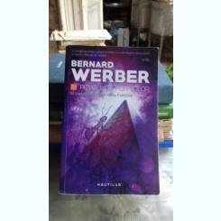 REVOLUTIA FURNICILOR - BERNARD WERBER   PARTEA A III-A