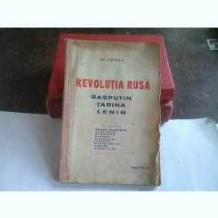 REVOLUTIA RUSA. RASPUTIN TARINA LENIN - YGREC