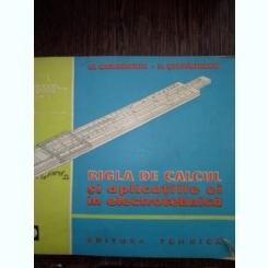 Rigla de calcul si aplicatiile ei in electrotehnica-M. Gheorghiu, N. Stefanescu