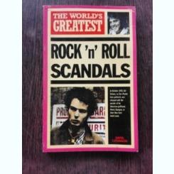 ROCK'N'ROLL SCANDALS - DAVID CAVANAGH  (CARTE IN LIMBA ENGLEZA)