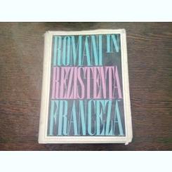 ROMANIA IN REZISTENTA FRANCEZA