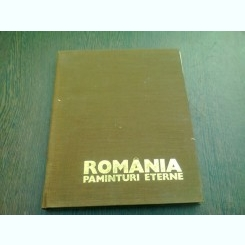 ROMANIA PAMANTURI ETERNE - ION MICLEA