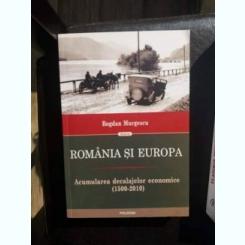 ROMANIA SI EUROPA,BOGDAN MURGESCU