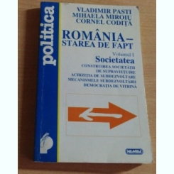 ROMANIA - STAREA DE FAPT - VOL 1 - VLADIMIR PASTI SI ALTII