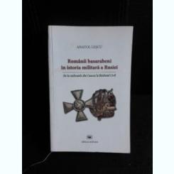 Romanii basarabeni in istoria militara a Rusiei - Anatol Lescu