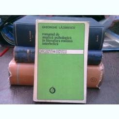 Romanul de analiza psihologica in literatura romana interbelica - Gheorghe Lazarescu