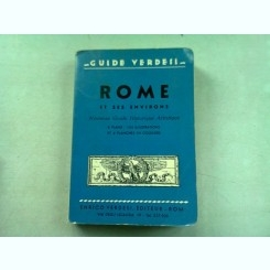 ROME ET SES ENVIRONS - GHID TURISTIC