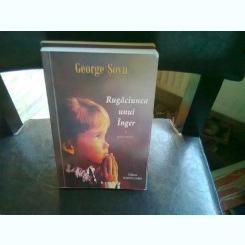 RUGACIUNEA UNUI INGER - GEORGE SOVU