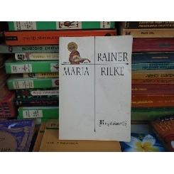 Rugaciunile , Rainer Maria Rilke , 1998