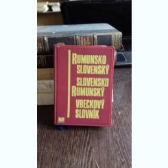 RUMUNSKO SLOVENSKY SLOVENSKO RUMUNSKY VRECKOVY SLOVNIK (DICTIONAR DE BUZUNAR ROMANO-SLOVAC, SLOVAC-ROMAN)